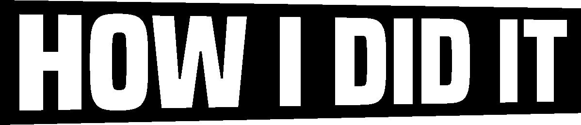 How I Did It - logo
